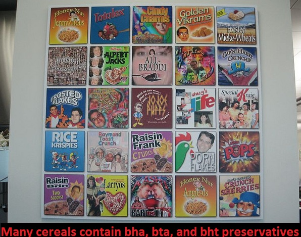 bha bht and bta are harmful preservatives found in cereals BHA, BHT, & BTA – Harmful Food Preservatives To Avoid!