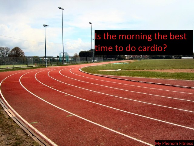 is the morning the best time to do cardio