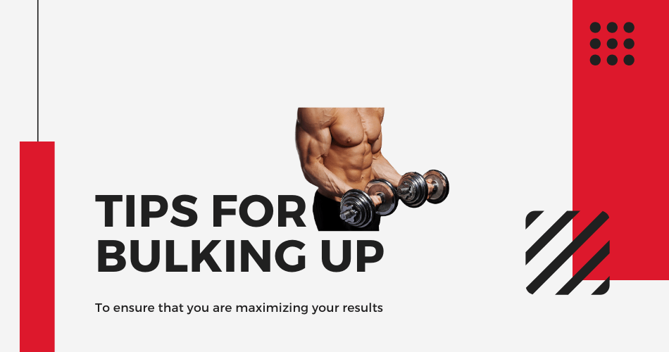 tips for bulking up
