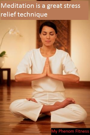 stress relief techniques include meditation Stress Relief Techniques