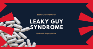 best leaky gut supplements