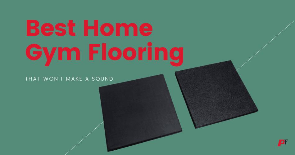 Best Home Gym Flooring